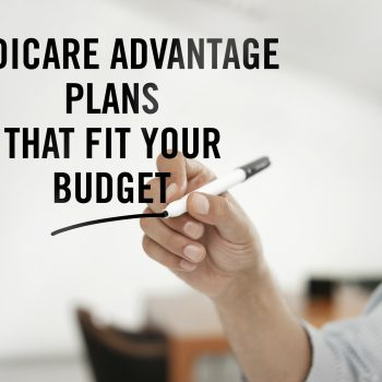 Medicare Advantage Plans Are Little To Nothing, And Are Often Times Free