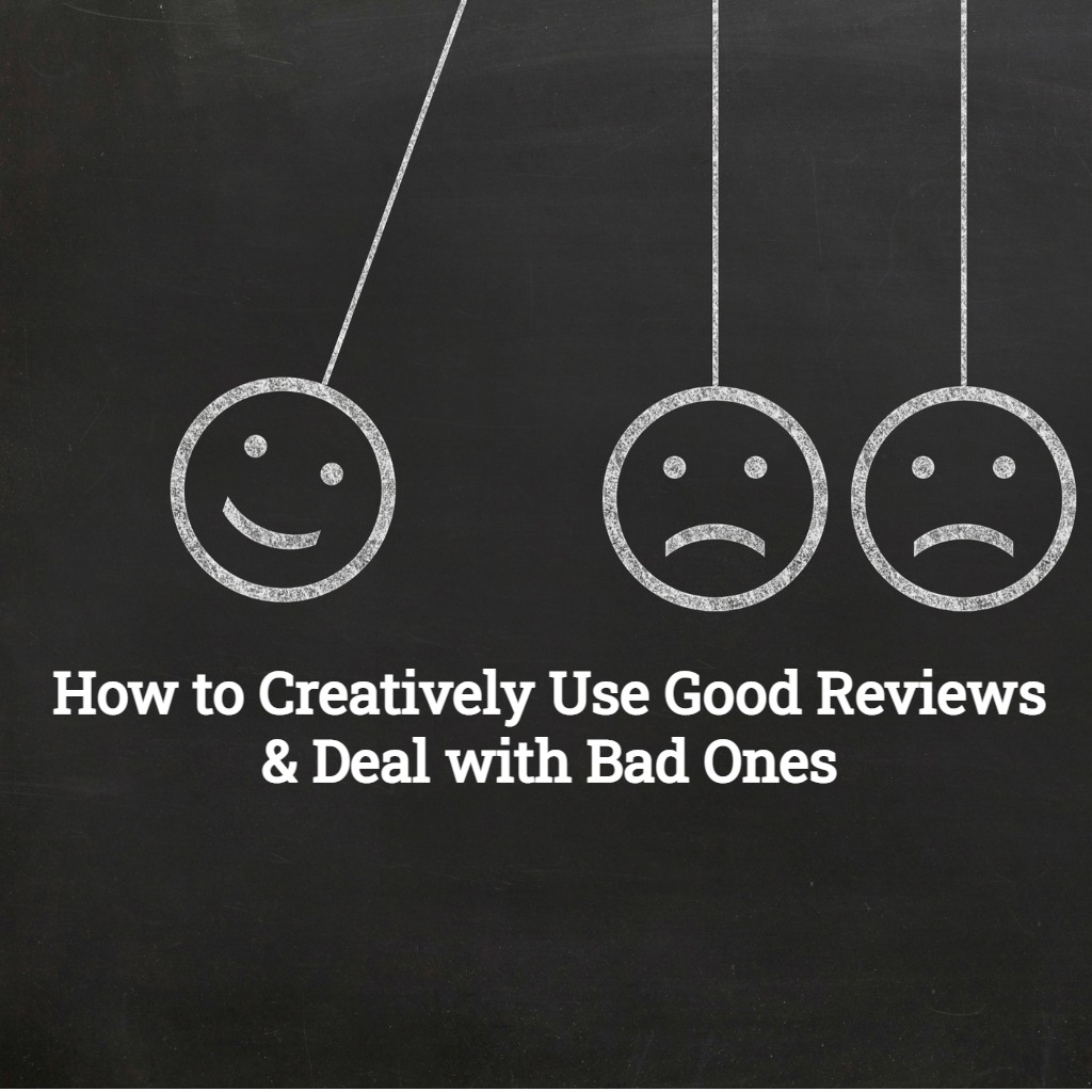 All About Reviews! How to Creatively Use Good Ones and ...